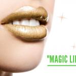 """""""MAGIC LIPS"""""""